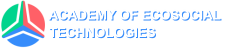 ACADEMY OF THE ECOSOCIAL TECHNOLOGIES